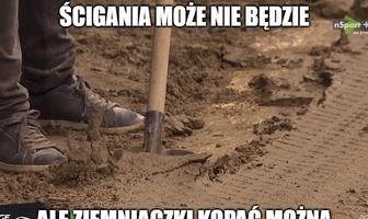 """Żużel. """"Ścigania może nie będzie, ale ziemniaczki kopać można"""". Memy po weekendowych meczach"""